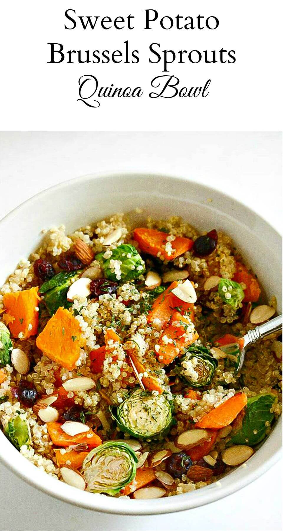 Sweet Potato Brussels Sprouts Quinoa Bowl
